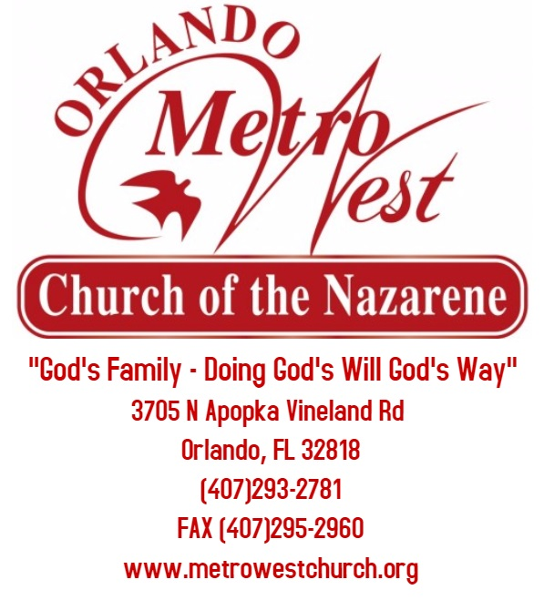 Orlando Metro West Church of the Nazarene - (407)293-2781 FAX(407)295-2960