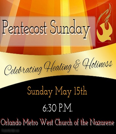 Pentecast Service May 15th 10:30 A.M.