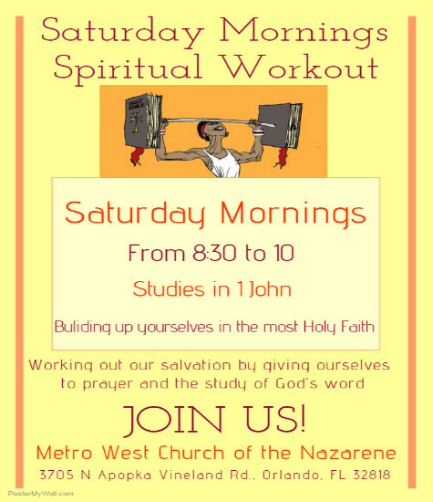 Saturday bible stuy class 8:30 A.M. Spiritual work aout